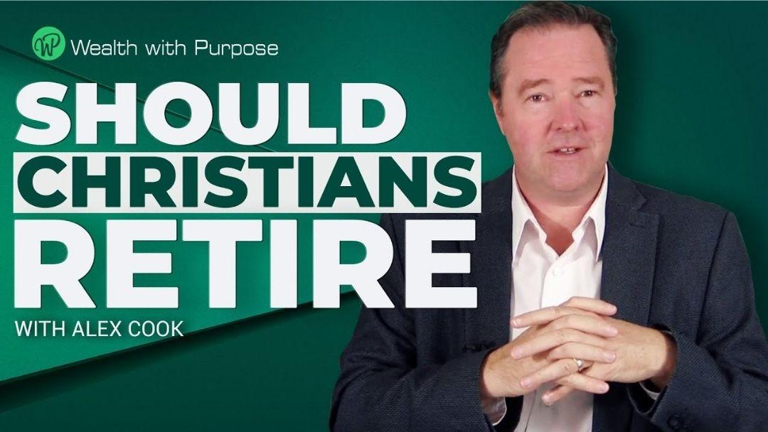 Episode 52 – Should Christians Retire?
