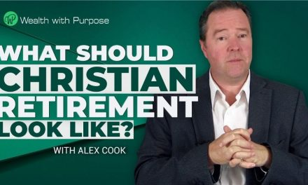 Episode 53 – What should a Christian retirement look like