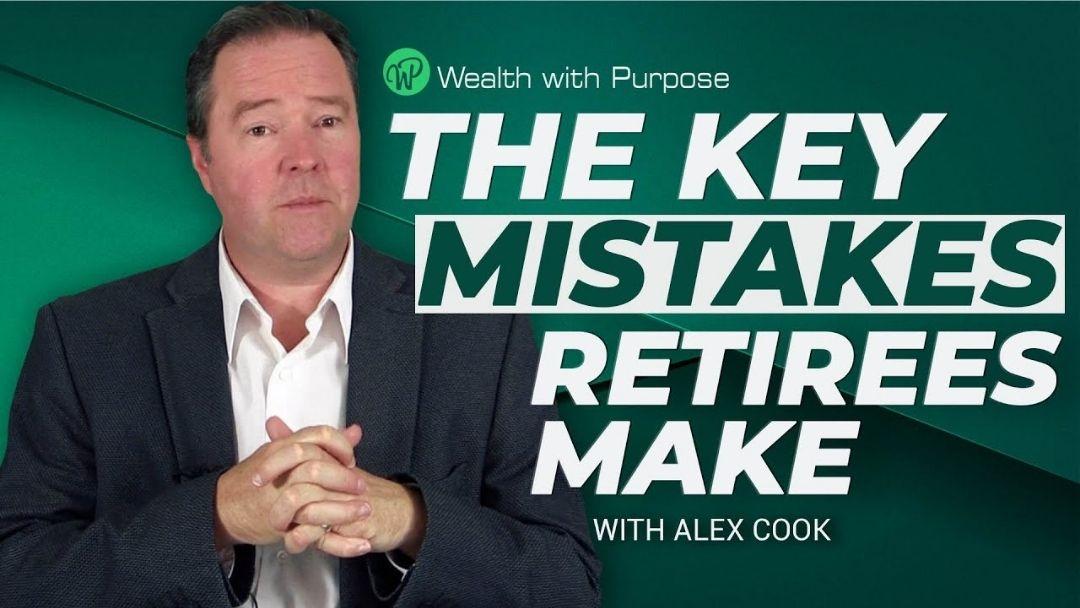 Episode 55 – The key mistakes retirees make